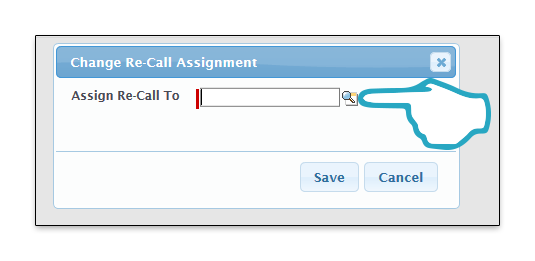 Change Re-Call Assignment Assign to lookup click