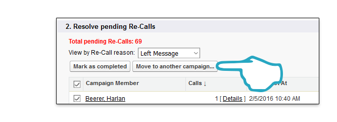 Retire Campaign Move to another Campaign Click